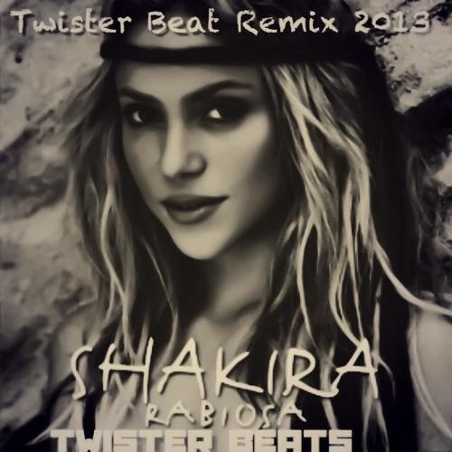 Rabiosa-Shakira Remix Twister Beat (tribal Beats)