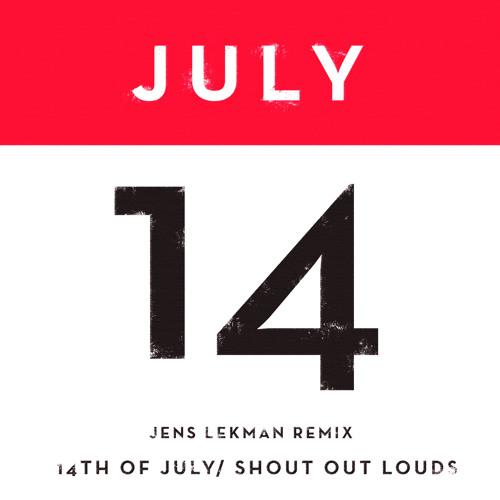 "Shout Out Louds ""14th of July (Jens Lekman Remix)"""