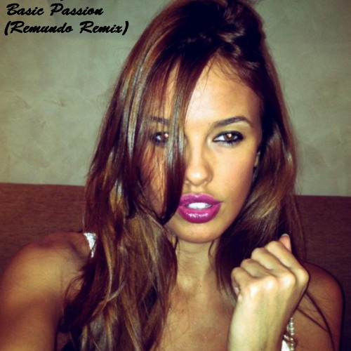 Mondy feat. Mouna - Basic Passion (Remundo Remix) *Free Download*
