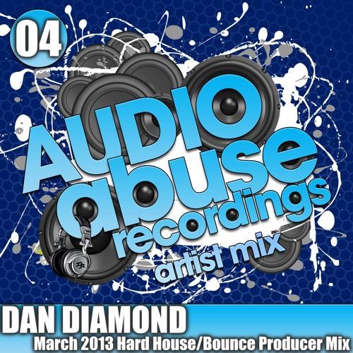 [AUDIO ABUSE ARTIST MIX 4] By Dan Diamond (Producer's set)
