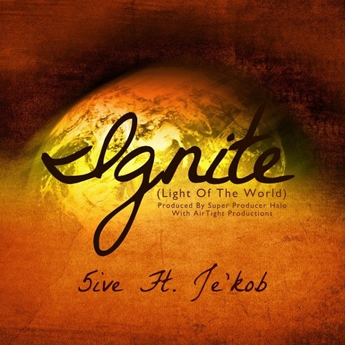 5ive - Ignite (Light Of The World) (feat. Je'kob)