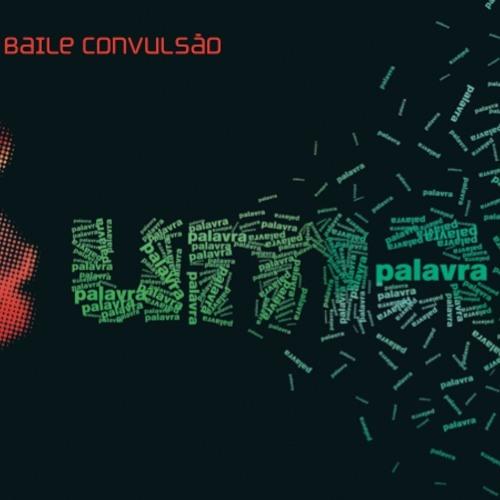 06- Baile Convulsão - CONTRA O SOL