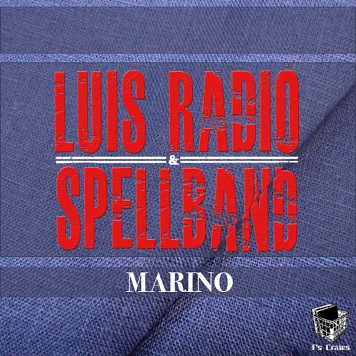 Luis Radio & Spellband - Marino - T's Crates Records