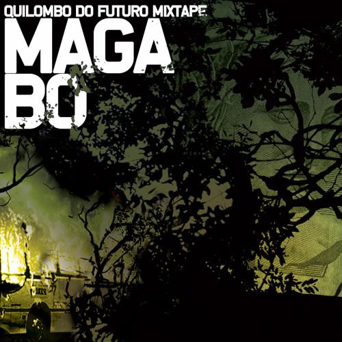 Maga Bo - Quilombo do Futuro Mixtape