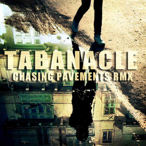 Adele Chasing Pavements Remix - Tabanacle