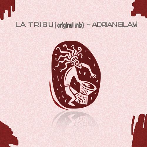 AdrianBlam - La Tribu (MASTER)