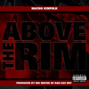 Above Da Rim-Produced by Big wayne