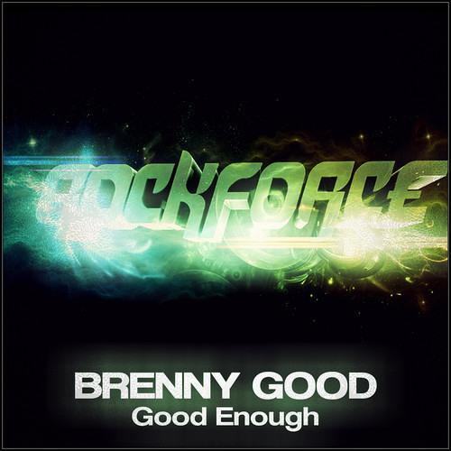 Brenny Good - Woah Woah Woah (VIP Mix) [Free Download]
