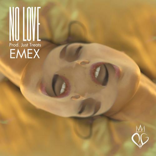 No Love (Prod. Just Treats)