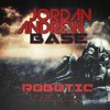 Jordan Andrew - Robotic (BA5E Remix)
