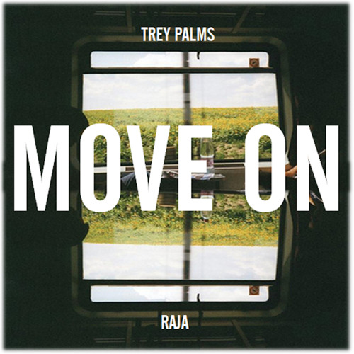 Move On (Featuring Raja)