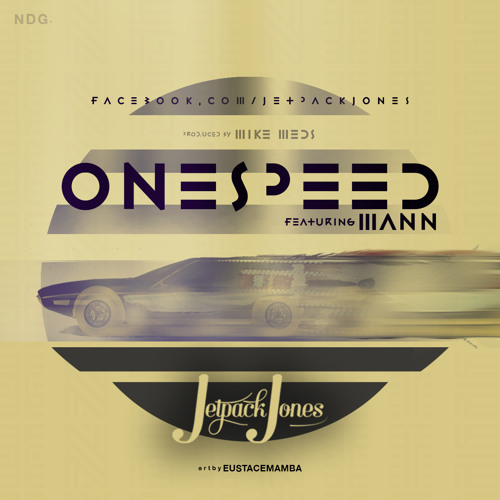 One Speed ft. Mann (Prod. By Mike Meds)