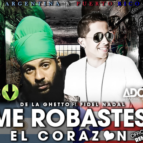 De La Ghetto Ft. Fidel Nadal - Me Robastes El Corazon (Remix) (Prod. By DJ Blass & Live Music)