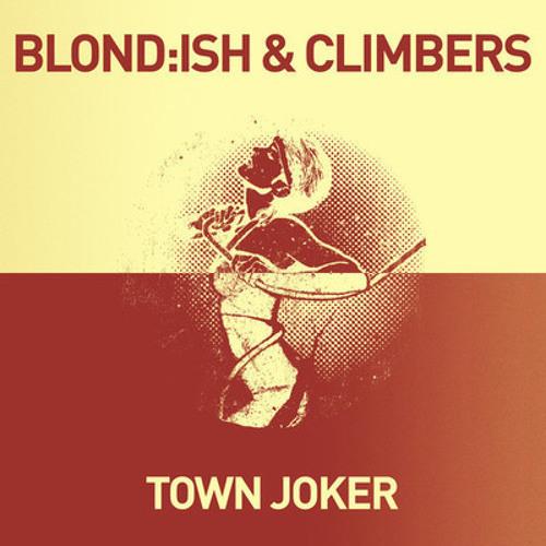 Blondish&Climbers-TownJoker (eddieTHEperson)