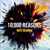 Matt Redman - 10000 Reasons (Aeovaltore Vocal Remix)