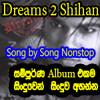 Shihan Mihiranga - DREAMS 2 - MY LIFE Full Mp3 Album Song by Song