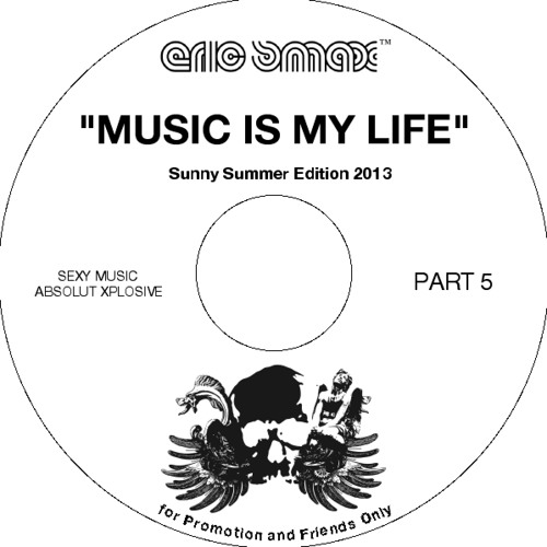 Music Is My Life Part 5