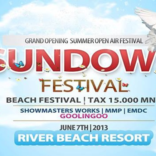 *SUNDOWN* Festival`s Live In Set Цахилгаан Зараа