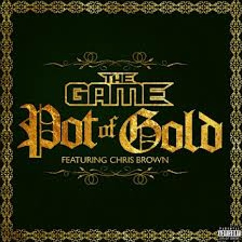 The Game Ft. Chris Brown - Pot Of Gold [اللحن]