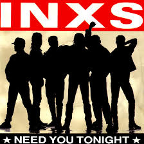 I Need You Tonight -INXS (Kreap mix) {Free Download}