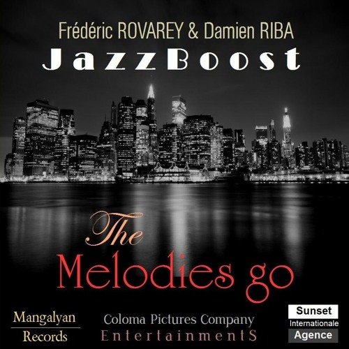 Into the Jam / The Melodies Go / JazzBoost / NewYork Jazz Trompette / ジャズ