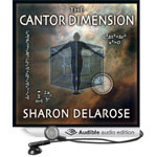 The Cantor Dimension, written by Allie Mars/Sharon Delarose, narrated by Al Kessel