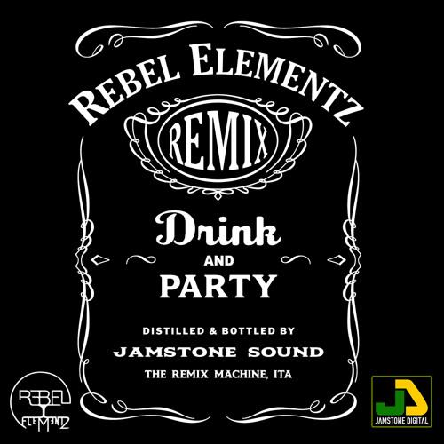 Drink & Party (Jamstone Sound Remix)
