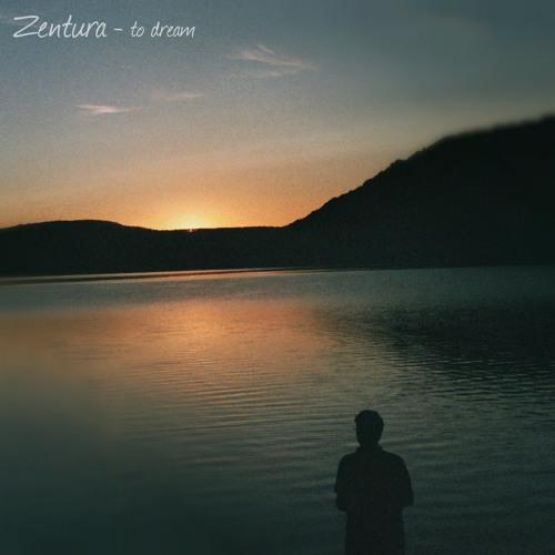 Zentura - To Dream