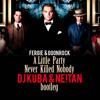 Fergie - A Little Party Never Killed Nobody (DJ KUBA & NEITAN Bootleg)