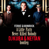 Fergie - A Little Party Never Killed Nobody (DJ KUBA & NE!TAN Bootleg)