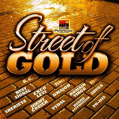 Street Of Gold Riddim -- DJ Staxx