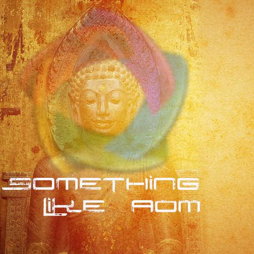 Something like aOM