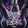 Drop-RDX