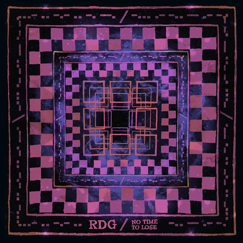 RDG - No Time To Lose EP [OUT NOW]