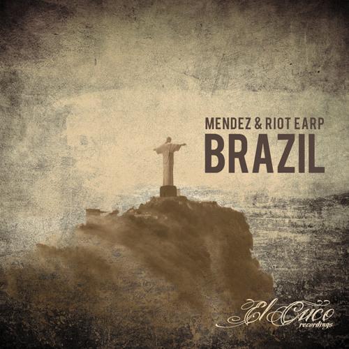 02 - Mendez & Riot Earp - Brazil (Disgraceland Remix)