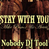 Stay With You (Nobody DJ Tool) FREE DOWNLOAD