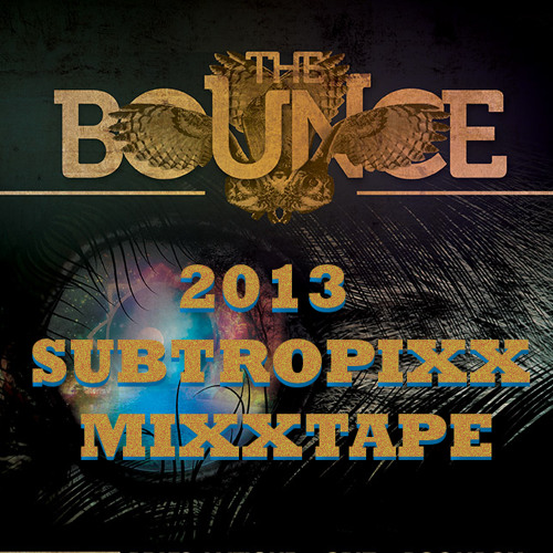 Subtropixx Pre-Bounce 2013 Mixxtape