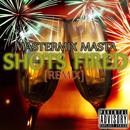 Shots Fired (Remix) [Prod. by League Of Starz]