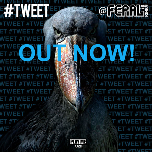 "FERAL is KINKY - FREE DOWNLOAD!!! ""#Tweet"" (reid speed & robot empire remix)"