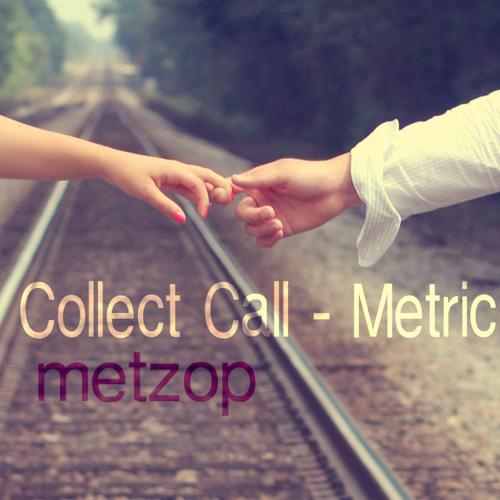 Collect Call - Metric // Adventure Club - metzop piano version