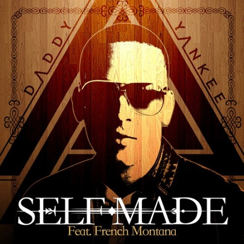 Daddy Yankee Ft French Montana - Self Made
