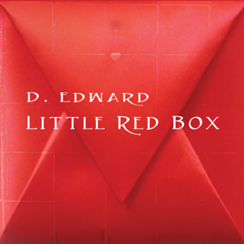 Little Red Box by D. Edward