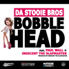 Da Stooie Bros. - Bobble Head (feat. Paul Wall & Indecent The Slapmaster)