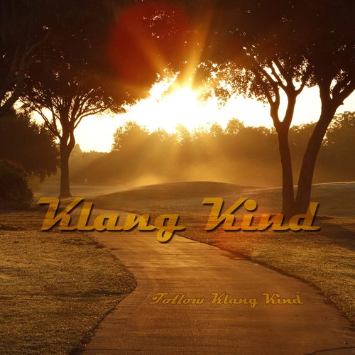 Klang Kind for ''Alfie's good 007 Guestmix''(free DL)