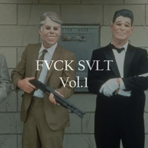 FVCK SVLT Vol.1