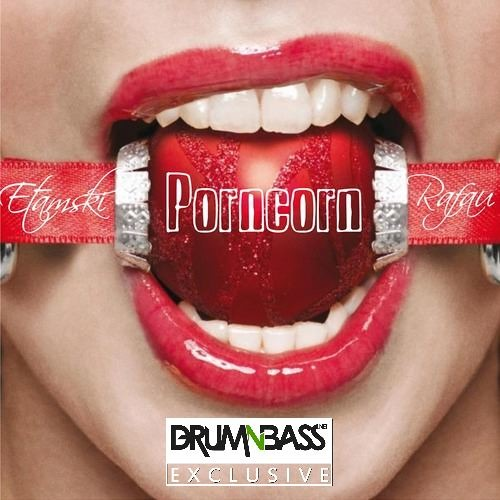 Porncorn by Rafau Etamski - DrumNBass.NET Exclusive