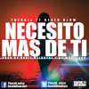 Daftar Lagu Yherall Voice Ft Death Blow - Necesito Mas De Ti (Prod. By Khriz Melodyne & By Music Incorporated.) mp3 (8.61 MB) on topalbums