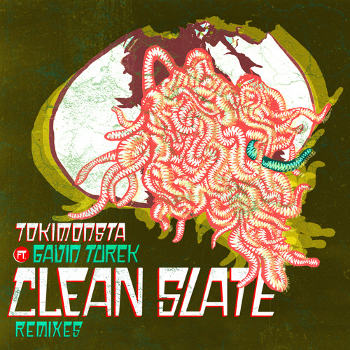 Tokimonsta ft. Gavin Turek - Clean Slate (Kennedy Jones Trap Remix)