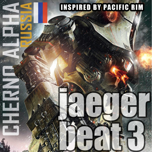 JaegerBeat#3- Trap Cherno Alpha USSRrobot; Inspired by PacificRim