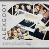 22 - Alex Goot (feat. Sam Tsui, Kurt Schneider, Against the Current & King the Kid) - Single